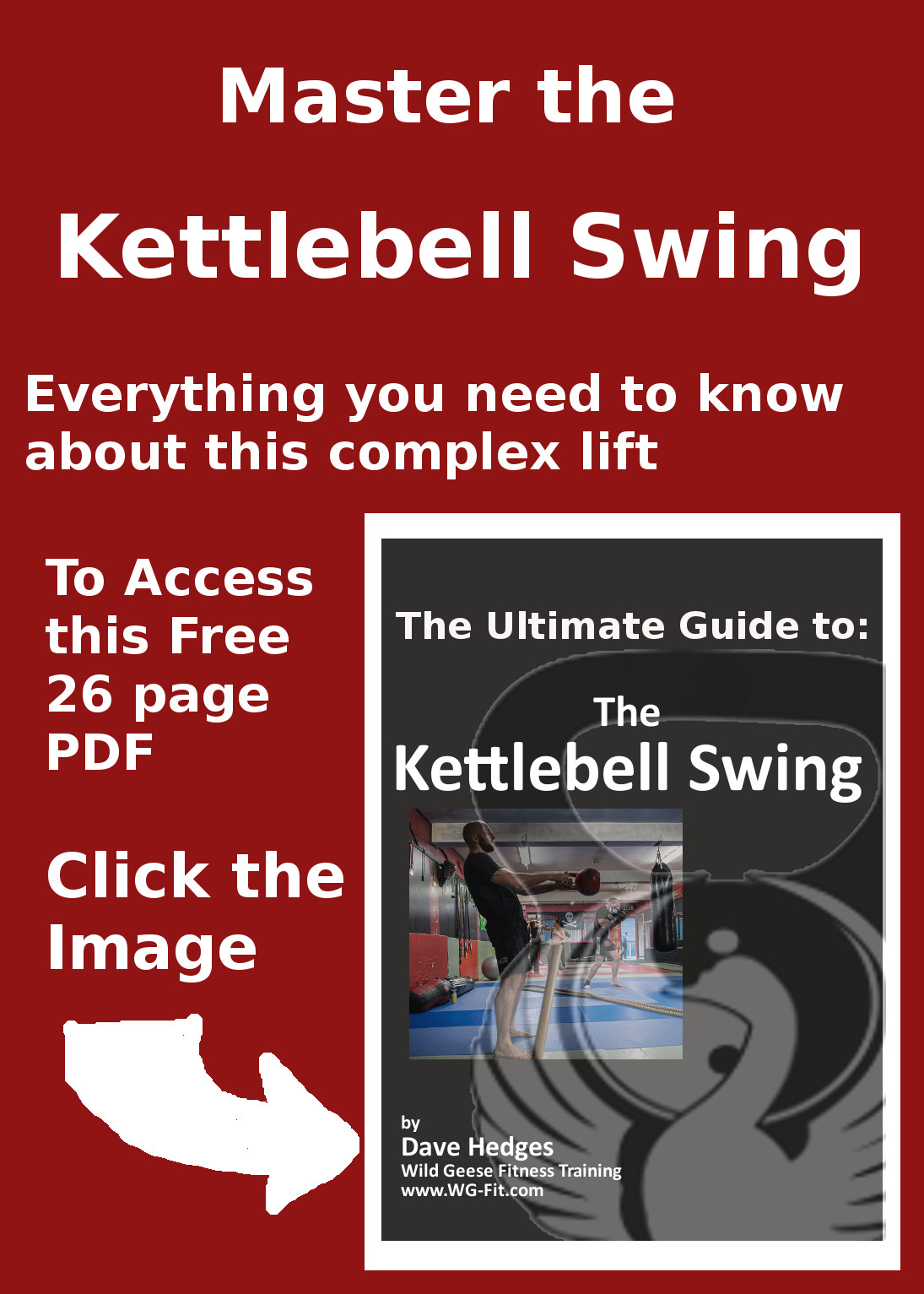 Click Here to Download: The ULTIMATE Guide to the KETTLEBELL SWING